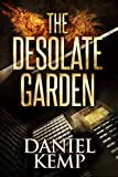 The Desolate Garden by Daniel Kemp