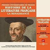 La Renaissance (Histoire de la littérature française 2)