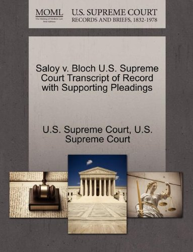 Saloy v. Bloch U.S. Supreme Court Transcript of Record with Supporting Pleadings
