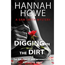 Digging in the Dirt: A Sam Smith Mystery (The Sam Smith Mystery Series Book 12)