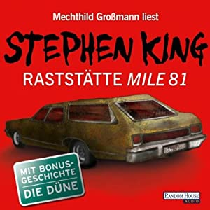 Raststätte Mile 81/Die Düne