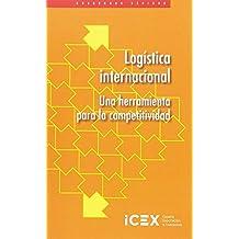 Logística internacional: Una herramienta para la competitividad (Cuaderno Básico)