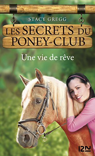 Les secrets du Poney Club tome 4 (SEC. PONEY CLUB) Pdf - ePub - Audiolivre Telecharger