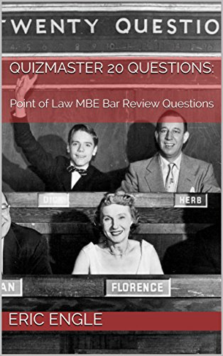 Quizmaster 20 Questions:: Point of Law MBE Bar Review Questions book cover