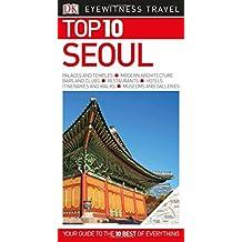 Top 10 Seoul (Eyewitness Top 10 Travel Guide)
