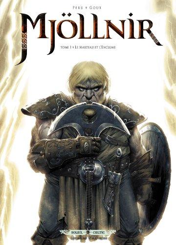 Mjöllnir, tome 1 : Le Marteau et l'enclume par Olivier Peru