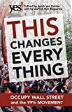 This Changes Everything: Occupy Wall Street and the 99% Movement (2011-11-17)