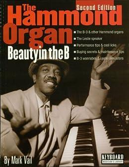 The Hammond Organ - Beauty in the B: Second Edition par [Vail, Mark]