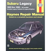 Subaru Legacy Automotive Repair Manual: Models Covered : All Legacy Models 1990 Through 1998 : Includes Legacy Outback and Legacy Brighton (Hayne's Automotive Repair Manual)