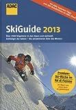 ADAC SkiGuide 2013 (Ski und Wintersport) -