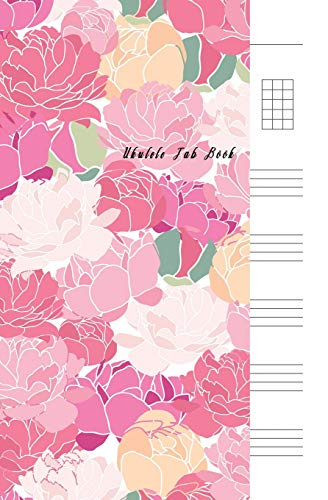 Ukulele Tab Book: Composition and Songwriting Ukulele Music Song with Chord Boxes and Lyric Lines Tab Blank Notebook Manuscript Paper Journal Workbook ... Beginners or Musician Beautiful Flower Theme