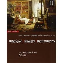 Musique, images, instruments n°1 - Le pianoforte en France (1780-1820)