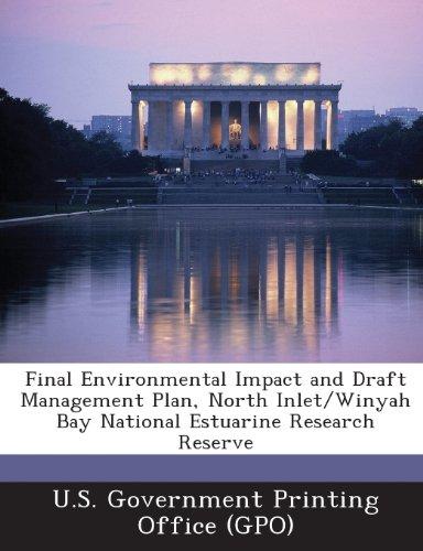 Final Environmental Impact and Draft Management Plan, North Inlet/Winyah Bay National Estuarine Research Reserve Winyah Bay