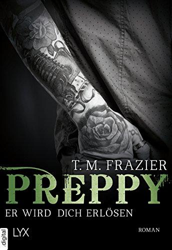 Preppy - Er wird dich erlösen (King-Reihe 7) von [Frazier, T. M.]