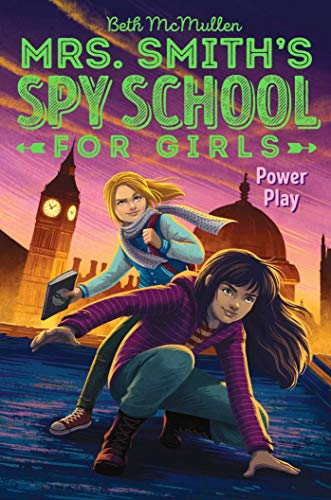 Power Play (Mrs. Smith's Spy School for Girls) por Beth Mcmullen