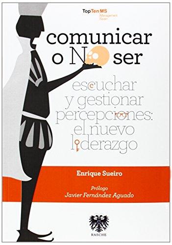 Comunicar O No Ser (Economia Y Empresa)