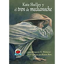 Kate Shelley y el tren de medianoche (Kate Shelley and the Midnight Express) (Yo solo: Historia (On My Own History))