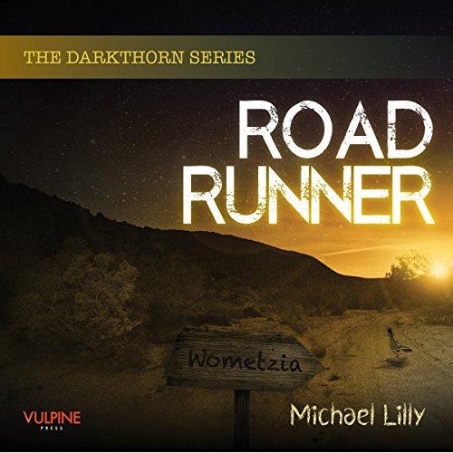 Roadrunner: Darkthorn, Book 2 Roadrunner Audio