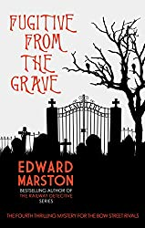 Fugitive from the Grave (Bow Street Rivals)