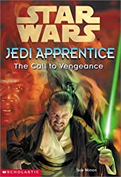 Star Wars: Jedi Apprentice #16: The Call To Vengeance by Jude Watson (2001-12-01)