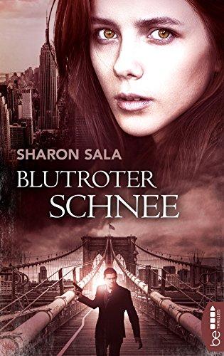 Blutroter Schnee (Packende Romantic Suspense der Bestsellerautorin Sharon Sala)
