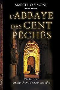 """Afficher """"La Saga du Codex Millenarius n° 1<br /> L'Abbaye des cent péchés"""""""