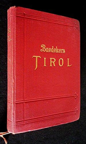 Tirol, Vorarlberg und Teile von Salzburg und Kärnten : Handbuch für Reisende (Guide Baedeker)