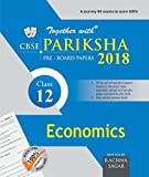 Together With CBSE Pariksha Pre-Board Papers for Class 12 Economics for 2018 Exam