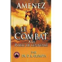 Amenez le Combat a la Porte de l'ennemie