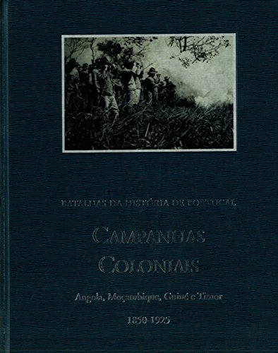 Campanhas Coloniais 1850-1925.