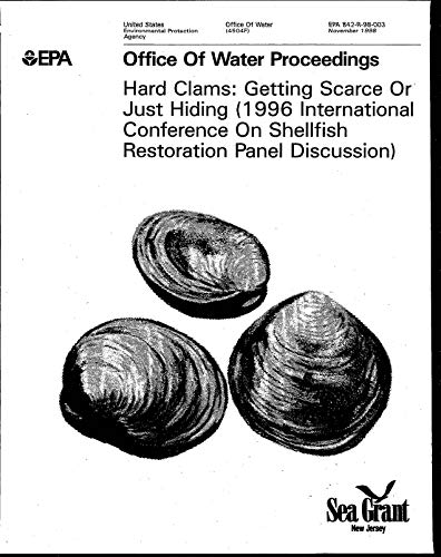 Hard-panel (Office of Water Proceedings:  Hard Clams:  Getting Scarce or Just Hiding  1996 International Conference on Shellfish Restoration Panel Discussion (English Edition))