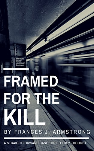 FRAMED FOR THE KILL: A Detective Romance Mystery (English Edition ...