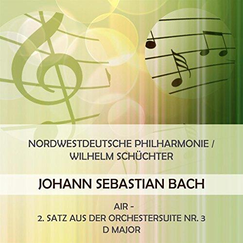 Nordwestdeutsche Philharmonie / Wilhelm Schüchter play: Johann Sebastian Bach: Air - 2. Satz aus der Orchestersuite Nr. 3 D Major