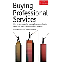 The Economist: Buying Professional Services: How to get value for money from consultants and other professional services providers