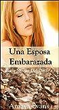 Libros Descargar en linea Una Esposa Embarazada Serie Novias Del Oeste nº 3 (PDF y EPUB) Espanol Gratis