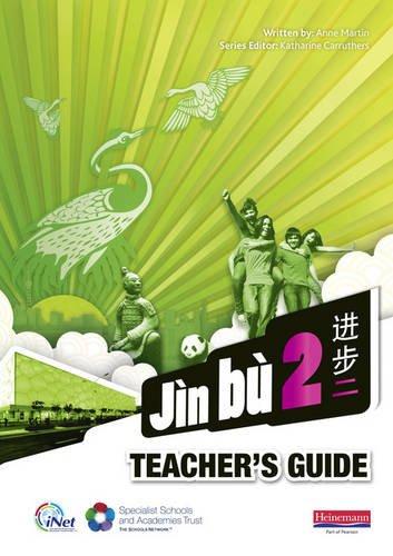 Jin bu Chinese Teacher Guide 2 (11-14 Mandarin Chinese)