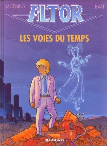 Altor, tome 6 : Les Voies du temps de Bati (4 décembre 1999) Album