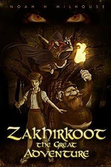 Zakhirkoot: The Great Adventure (English Edition) di [Milhouse, Noah]