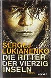 Sergej Lukianenko: Die Ritter der vierzig Inseln