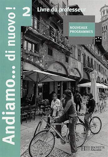 Italien Andiamo...di nuovo! 2 : Livre du professeur