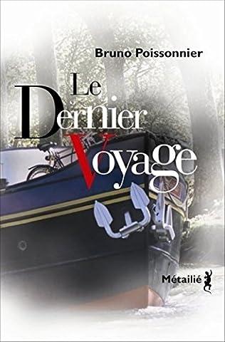 Le Dernier Voyage - Le Dernier