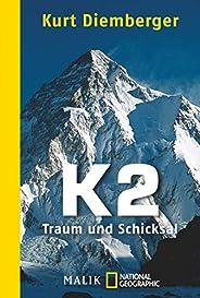 K2 - Traum und Schicksal
