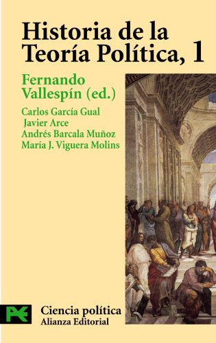 Historia de la teoría política, 1: Antigüedad, Edad Media e islam (El Libro De Bolsillo - Ciencias Sociales)
