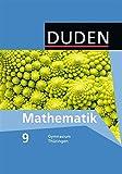 Duden Mathematik - Sekundarstufe I - Gymnasium Th?ringen: 9. Schuljahr - Sch?lerbuch