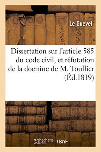 Dissertation sur l'article 585 du code civil, et réfutation de la doctrine de M. Toullier par Le Guevel