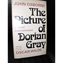 The Picture of Dorian Gray: Play by John Osborne (1973-11-12)