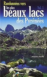 Randonnées vers les plus beaux lacs des pyrénées tome 1
