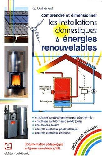 Installations Domestiques à Energies Renouvelables - Comprendre et Dimensionner