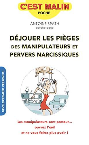 dejouer-les-pieges-des-manipulateurs-et-pervers-narcissiques-cest-malin