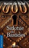 Sidonie des Bastides...